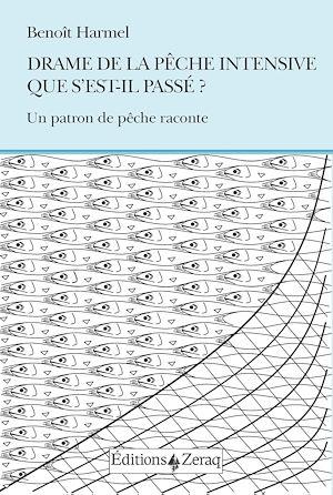 Téléchargez le livre :  Drame de la pêche intensive : que s'est-il passé ?