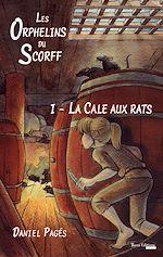 Télécharger le livre :  La Cale aux rats