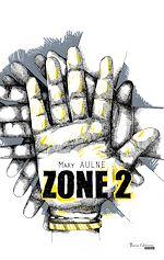 Télécharger le livre :  ZONE 2