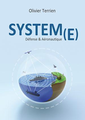 Téléchargez le livre :  System(e) - Défense & Aéronautique