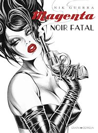 Télécharger le livre : Magenta Noir Fatal