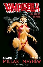 Télécharger le livre :  Vampirella. Master Series : Mark Millar - Mike Mayhew