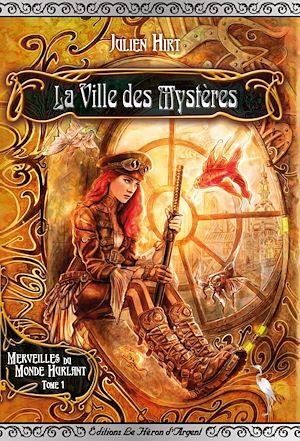 Téléchargez le livre :  La Ville des Mystères