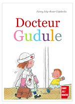 Télécharger le livre :  Docteur Gudule