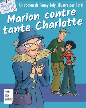 Téléchargez le livre :  Marion contre tante Charlotte