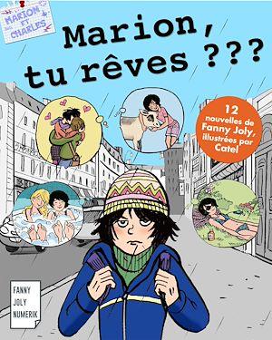 Téléchargez le livre :  Marion, tu rêves ?