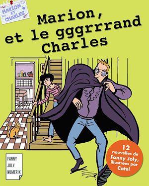 Téléchargez le livre :  Marion et le gggrrrand Charles