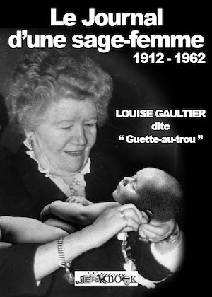 Téléchargez le livre :  Le journal d'une sage-femme 1912-1962