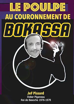 Téléchargez le livre :  Le Poulpe au couronnement de Bokassa