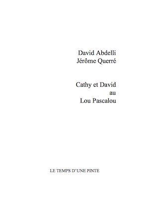 Téléchargez le livre :  David et Cathy au Lou Pascalou