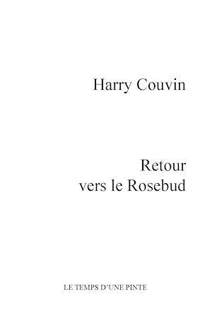 Téléchargez le livre :  Retour vers le Rosebud