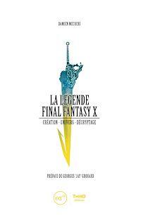 Télécharger le livre : La Légende Final Fantasy X