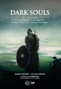 Télécharger le livre : Dark Souls. Par-delà la mort
