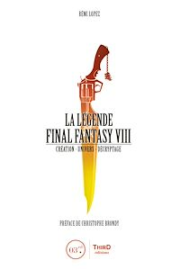 Télécharger le livre : La Légende Final Fantasy VIII