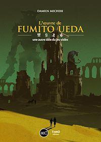 Télécharger le livre : L'œuvre de Fumito Ueda