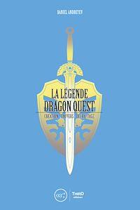Télécharger le livre : La Légende Dragon Quest