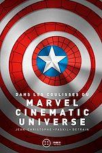 Télécharger cet ebook : Dans les coulisses du Marvel Cinematic Universe