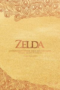 Télécharger le livre : Zelda - Chronique d'une saga légendaire