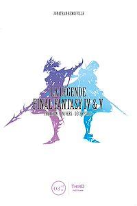 Télécharger le livre : La Légende Final Fantasy IV & V