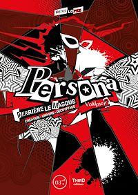 Télécharger le livre : Persona: Derrière le masque