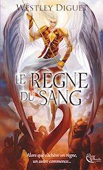Télécharger cet ebook : Le Règne du Sang