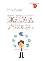 Télécharger cet ebook : Étude de l'impact du phénomène BIG DATA