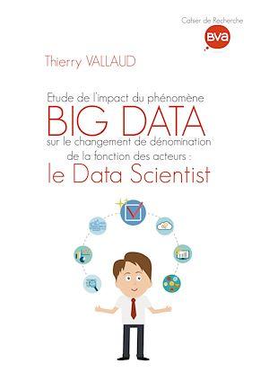 Téléchargez le livre :  Étude de l'impact du phénomène BIG DATA