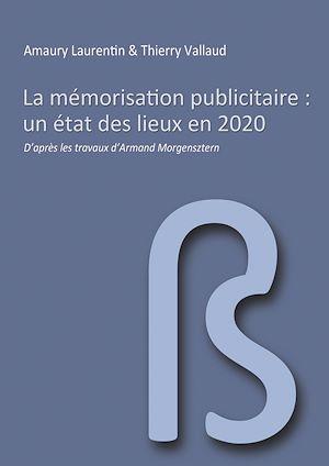Téléchargez le livre :  La mémorisation publicitaire, un état des lieux en 2020