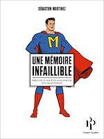 Télécharger cet ebook : Une mémoire infaillible. Briller en société sans sortir son smartphone