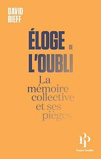 Télécharger le livre : Eloge de l'oubli - La mémoire collective et ses pièges
