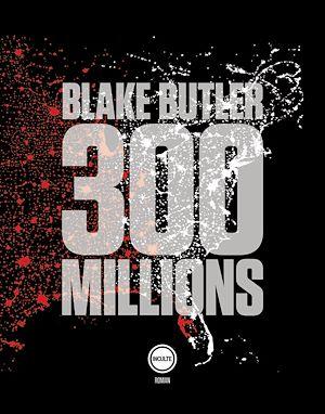 Téléchargez le livre :  300 millions