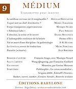 Télécharger le livre :  Médium n°9, octobre-décembre 2006