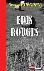 Télécharger cet ebook : Épis Rouges