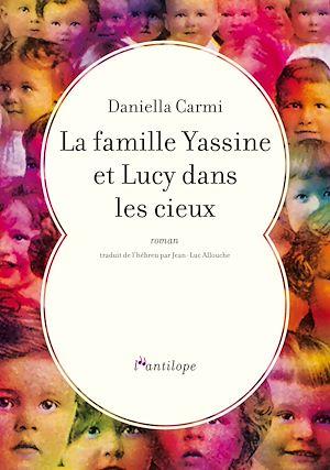 Téléchargez le livre :  La famille Yassine et Lucy dans les cieux