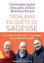 Télécharger le livre :  Trois amis en quête de sagesse