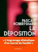Télécharger le livre :  La Déposition