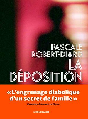 Téléchargez le livre :  La Déposition