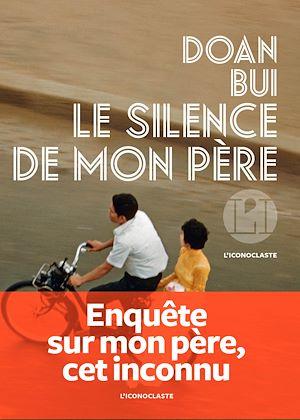 Téléchargez le livre :  Le Silence de mon père
