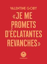 Télécharger le livre :  Je me promets d'éclatantes revanches