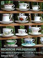 Télécharger cet ebook : Recherche philosophique sur l'origine de nos idées du sublime et du beau