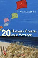 Télécharger cet ebook : 20 histoires courtes pour voyager