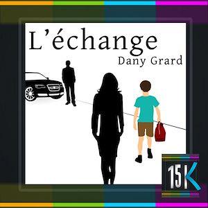 Téléchargez le livre :  L'échange