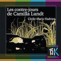 Télécharger le livre : Les contre-jours de Camilla Lundt