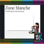 Télécharger le livre :  Zone blanche