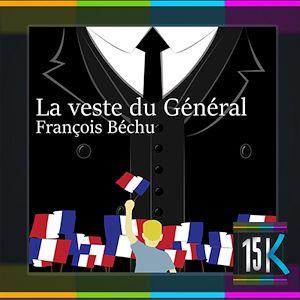Téléchargez le livre :  La veste du Général
