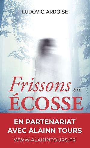Téléchargez le livre :  Frissons en Écosse