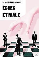 Télécharger cet ebook : Echec et mâle