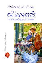Télécharger le livre :  L'Aquarelle