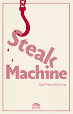 Télécharger le livre :  Steak Machine