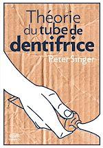 Télécharger le livre :  Théorie du tube de dentifrice
